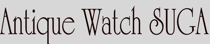 Antique Watch SUGA